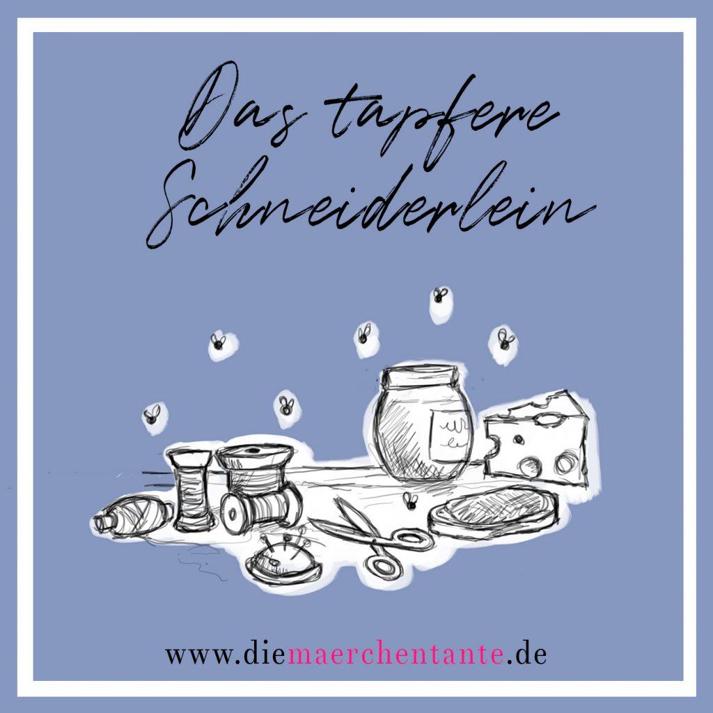 16. Das tapfere Schneiderlein